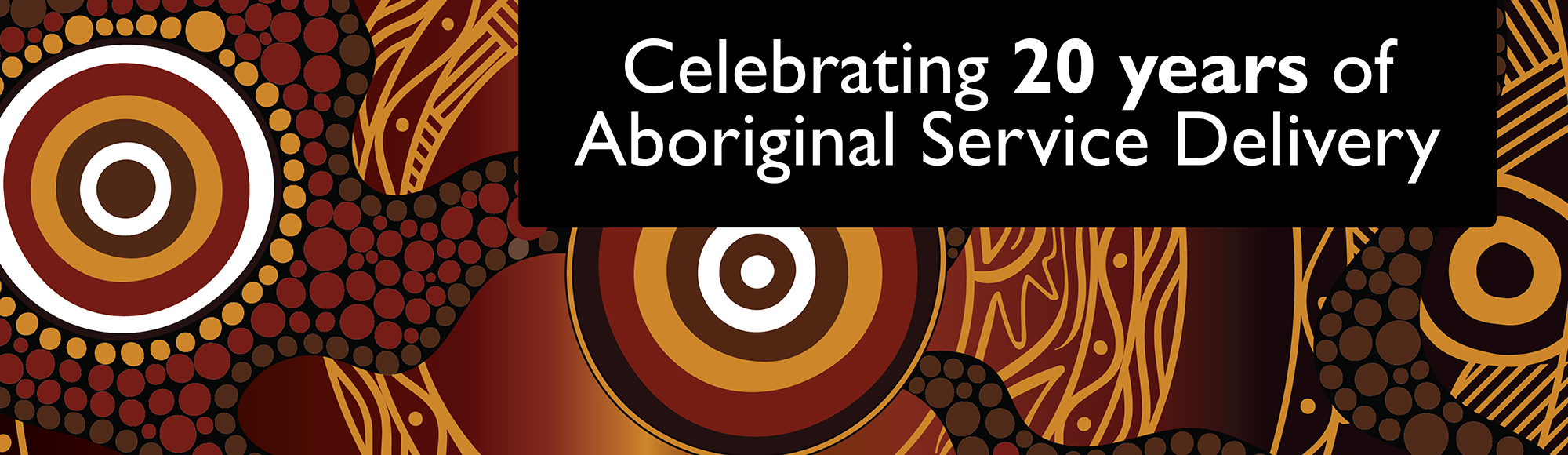 20 years of Aboriginal Service Delivery